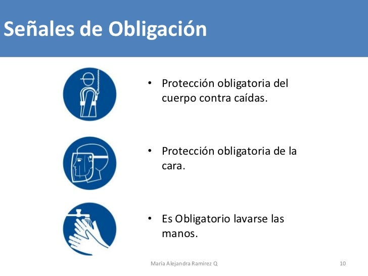Señales de Obligación              • Protección obligatoria del                cuerpo contra caídas.              • Protec...