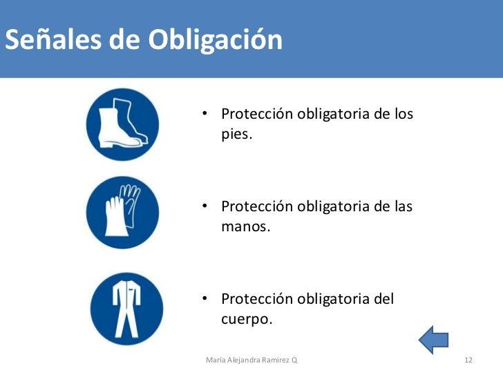 Señales de Obligación              • Protección obligatoria de los                pies.              • Protección obligato...