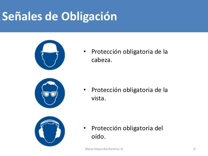Señales de Obligación              • Protección obligatoria de la                cabeza.              • Protección obligat...