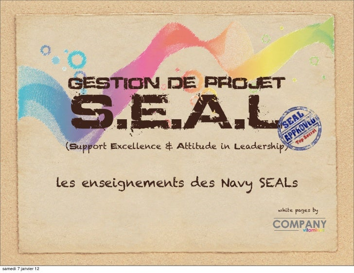 gestion de projet                       S.E.A.L                       (support excellence & attitude in leadership)       ...