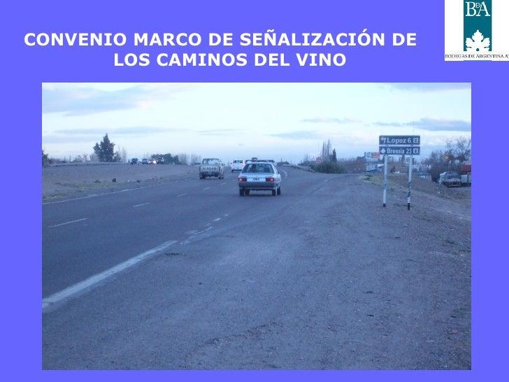 CONVENIO MARCO DE SEÑALIZACIÓN DE LOS CAMINOS DEL VINO