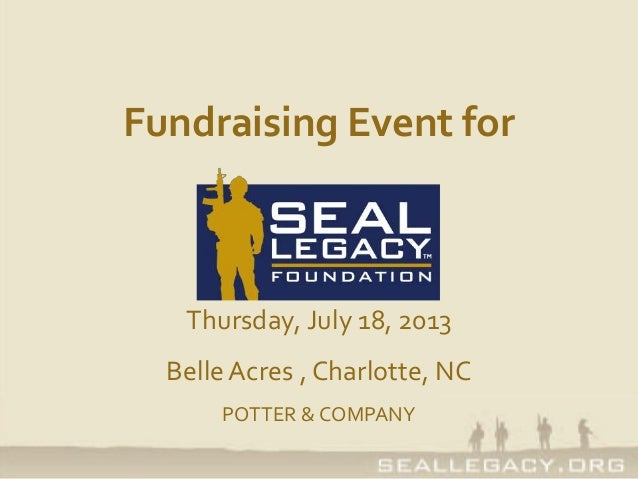 Fundraising Event for Thursday, July 18, 2013 BelleAcres , Charlotte, NC POTTER & COMPANY