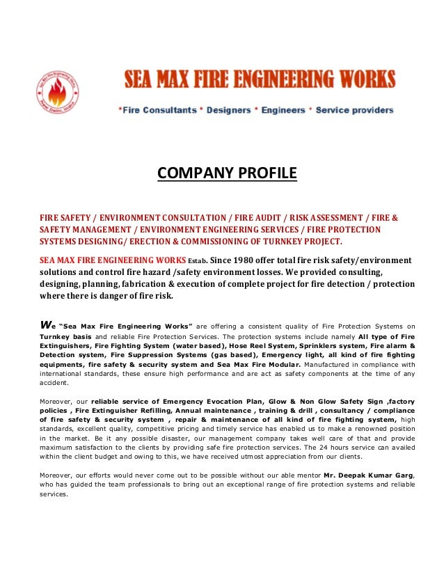 COMPANY PROFILE FIRE SAFETY / ENVIRONMENT CONSULTATION / FIRE AUDIT / RISK ASSESSMENT / FIRE & SAFETY MANAGEMENT / ENVIRON...