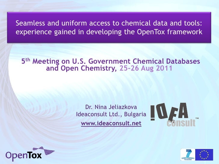 Seamless and uniform access to chemical data and tools:experience gained in developing the OpenTox framework 5th Meeting o...