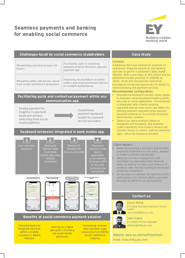 Seamless payments and banking for enabling social commerce Case study Context: A banking client was looking for solutions ...