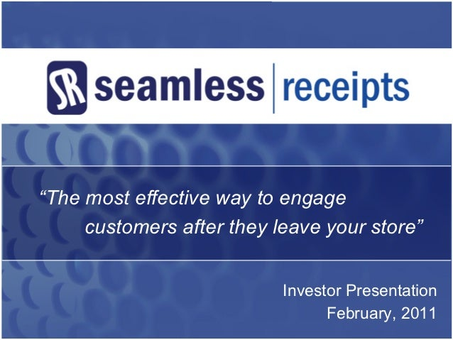 """""""The most effective way to engage     customers after they leave your store""""                           Investor Presentati..."""