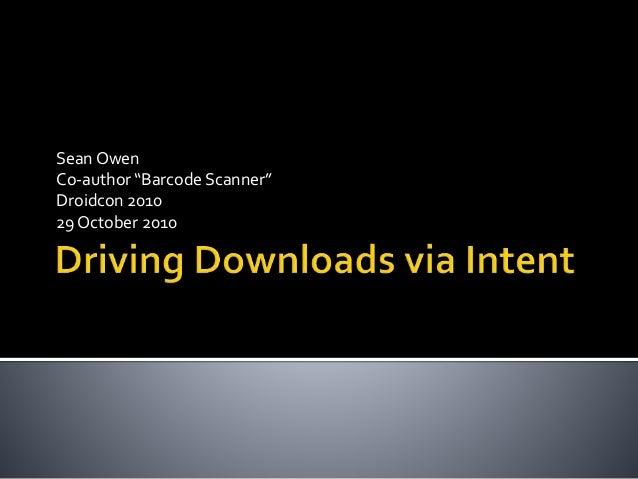 """Sean Owen Co-author """"Barcode Scanner"""" Droidcon 2010 29 October 2010"""