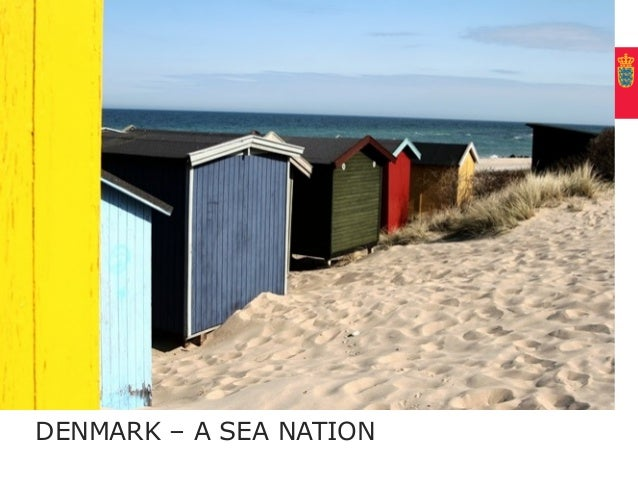 UDENRIGSMINISTERIET, MINISTRY OF FOREIGN AFFAIRS OF DENMARKDENMARK – A SEA NATION