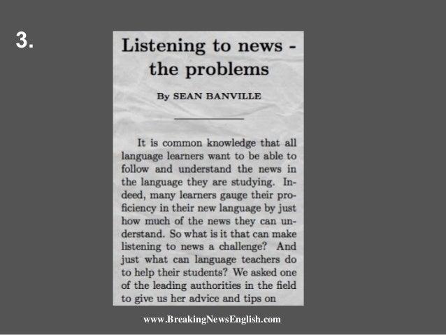 3.  www.BreakingNewsEnglish.com