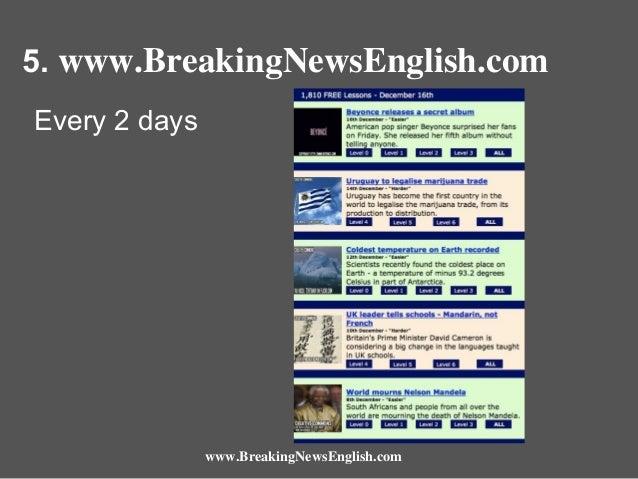 5. www.BreakingNewsEnglish.com Every 2 days  www.BreakingNewsEnglish.com