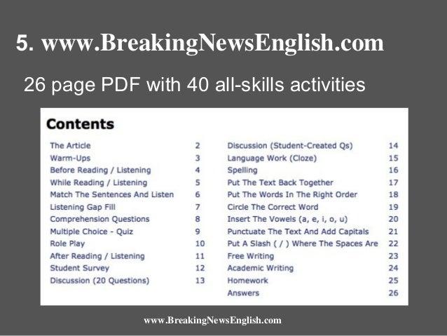 5. www.BreakingNewsEnglish.com 26 page PDF with 40 all-skills activities  www.BreakingNewsEnglish.com