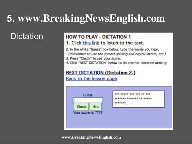 5. www.BreakingNewsEnglish.com Dictation  www.BreakingNewsEnglish.com