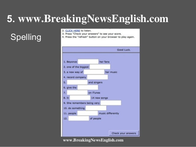 5. www.BreakingNewsEnglish.com Spelling  www.BreakingNewsEnglish.com