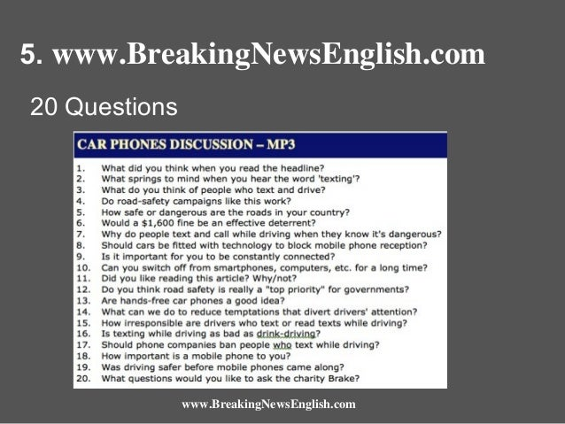 5. www.BreakingNewsEnglish.com 20 Questions  www.BreakingNewsEnglish.com