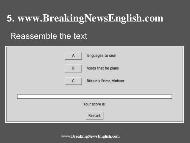 5. www.BreakingNewsEnglish.com Reassemble the text  www.BreakingNewsEnglish.com