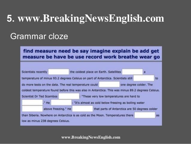 5. www.BreakingNewsEnglish.com Grammar cloze  www.BreakingNewsEnglish.com