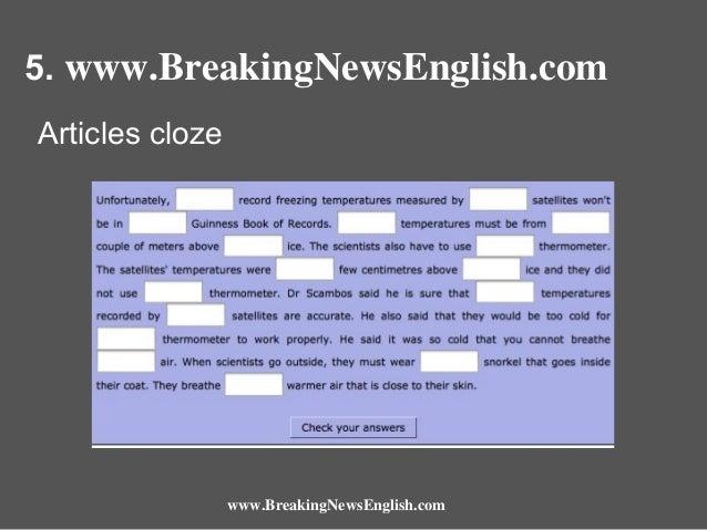 5. www.BreakingNewsEnglish.com Articles cloze  www.BreakingNewsEnglish.com
