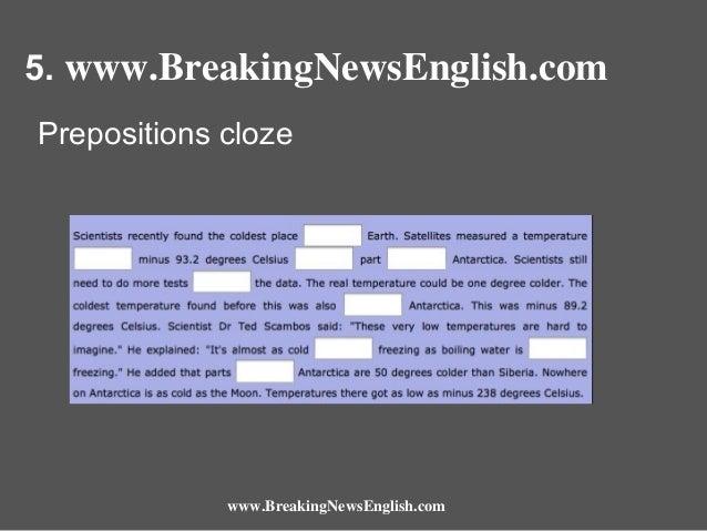 5. www.BreakingNewsEnglish.com Prepositions cloze  www.BreakingNewsEnglish.com