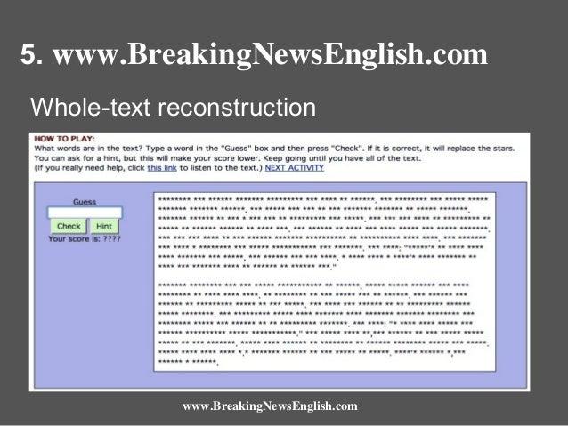 5. www.BreakingNewsEnglish.com Whole-text reconstruction  www.BreakingNewsEnglish.com