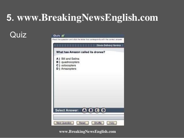 5. www.BreakingNewsEnglish.com Quiz  www.BreakingNewsEnglish.com