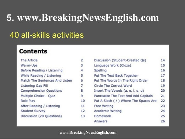 5. www.BreakingNewsEnglish.com 40 all-skills activities  www.BreakingNewsEnglish.com