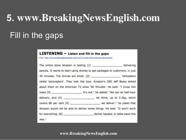 5. www.BreakingNewsEnglish.com Fill in the gaps  www.BreakingNewsEnglish.com