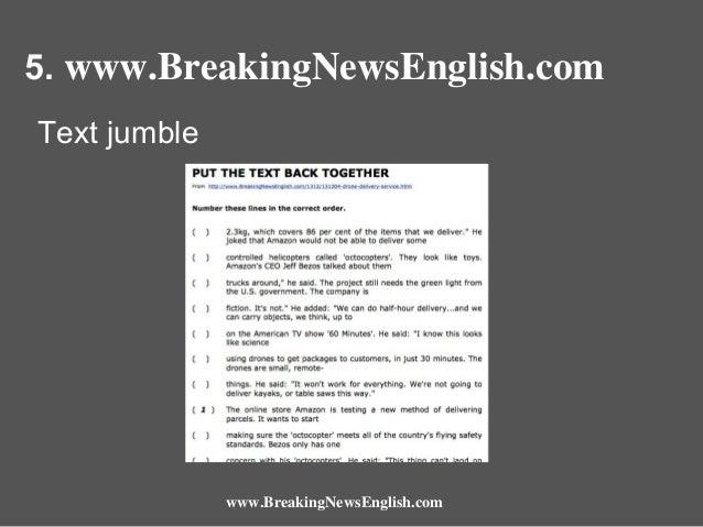 5. www.BreakingNewsEnglish.com Text jumble  www.BreakingNewsEnglish.com