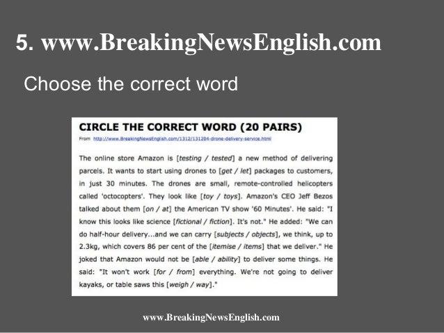 5. www.BreakingNewsEnglish.com Choose the correct word  www.BreakingNewsEnglish.com