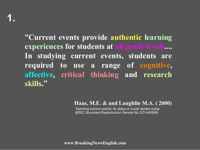 """1. """"Current events provide authentic learning experiences for students at all grade levels.... In studying current events,..."""