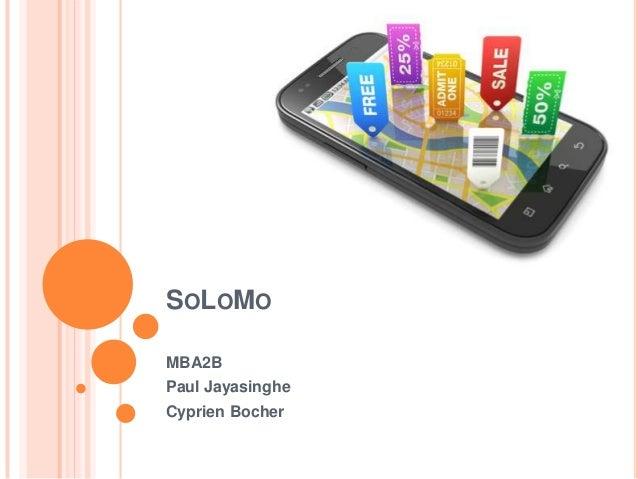 SOLOMO MBA2B Paul Jayasinghe Cyprien Bocher