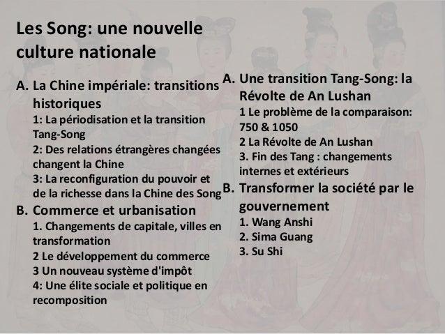 Les Song: une nouvelle culture nationale A. La Chine impériale: transitions historiques 1: La périodisation et la transiti...
