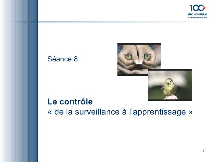 Séance  8 Le contrôle «de la surveillance à l'apprentissage»