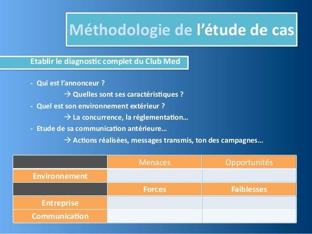 Méthodologie de l'étude de casEtablir le diagnos,c complet du Club Med -‐  Qui est l'annonc...
