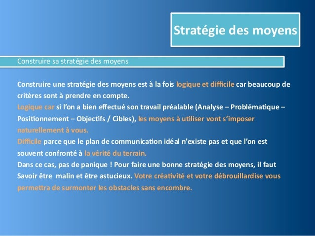 Stratégie des moyensConstruire sa stratégie des moyensConstruire une stratégie des moyens est à ...