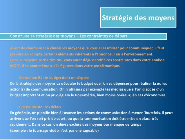 Stratégie des moyensConstruire sa stratégie des moyens – Les contraintes de départAvant de comme...