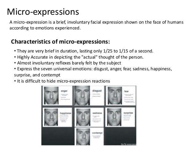 an analysis of facial expressions as perhaps the most expressive and universal communication we can  Emotional intelligence and the recognition of  are so primed to read facial expressions that we often  while emotional communication may be a universal.