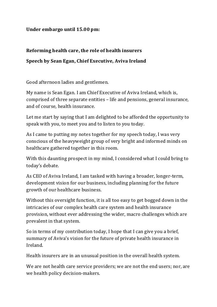 Under embargo until 15.00 pm:Reforming health care, the role of health insurersSpeech by Sean Egan, Chief Executive, Aviva...