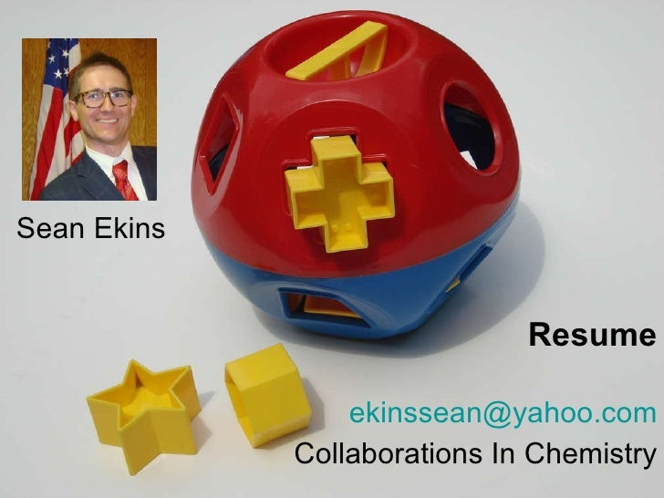 Sean Ekins [email_address] Collaborations In Chemistry Resume