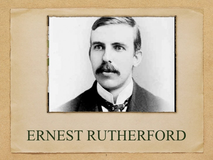 ERNEST RUTHERFORD        !1