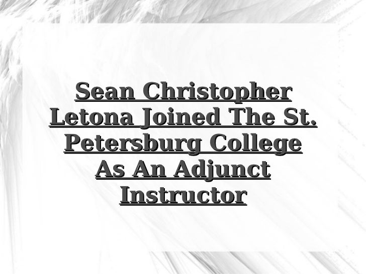 Sean Christopher Letona Joined The St. Petersburg College As An Adjunct Instructor