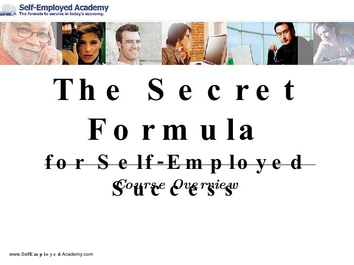 The Secret Formula for Self-Employed Success Course Overview