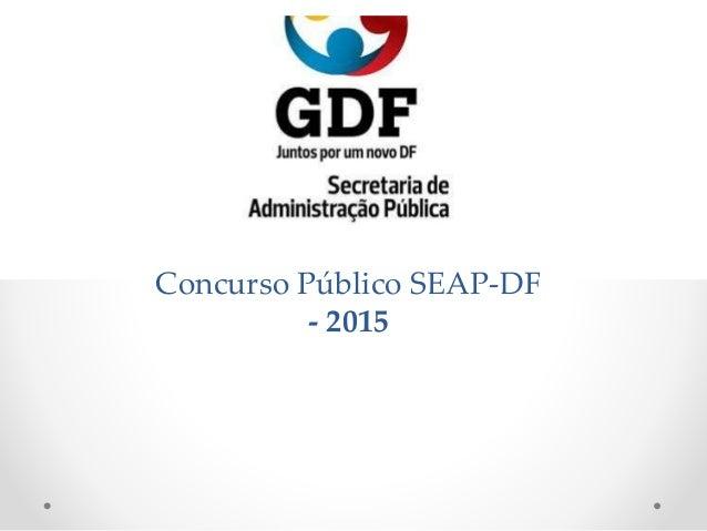 Concurso Público SEAP-DF - 2015