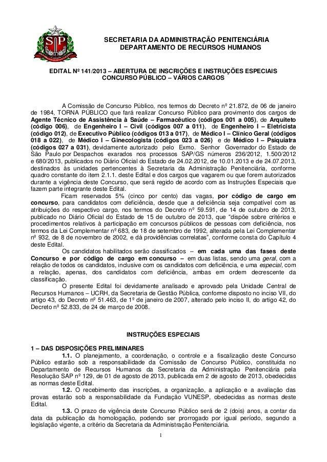 SECRETARIA DA ADMINISTRAÇÃO PENITENCIÁRIA DEPARTAMENTO DE RECURSOS HUMANOS  EDITAL Nº 141/2013 – ABERTURA DE INSCRIÇÕES E ...