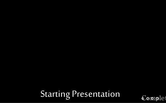 Starting Presentation Complet