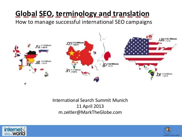 Global SEO, terminology and translation How to manage successful international SEO campaigns  International Search Summit ...