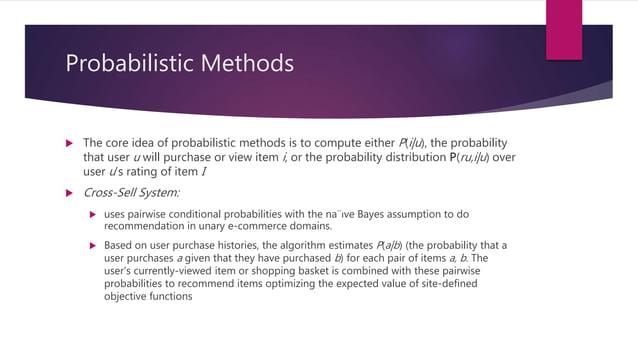 Probabilistic Matrix Factorization  Probabilistic latent semantic analysis/indexing (PLSA/PLSI)  PLSA decomposes the pro...