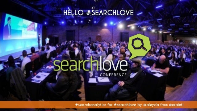 Unlocking Growth Opportunities with Search Analytics #SearchLove London 2015 Slide 3