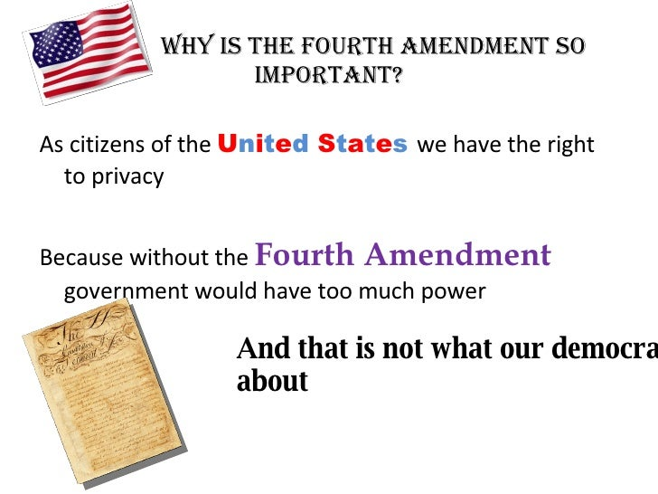 the importance of the fourth amendment