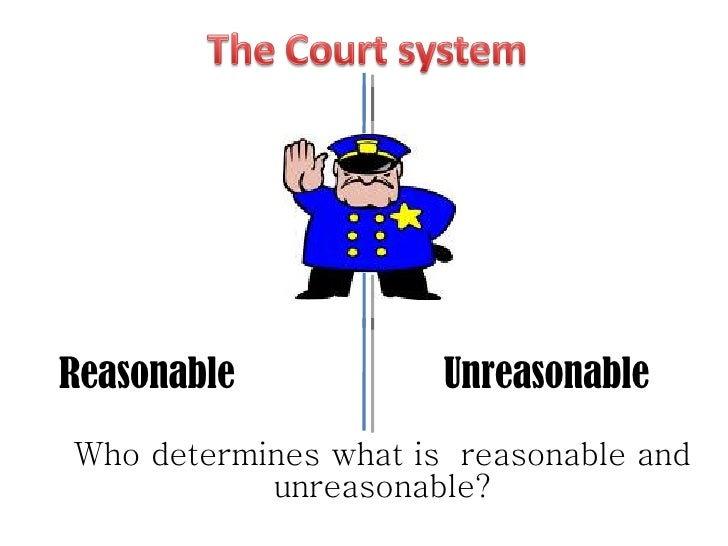 who determines what is reasonable