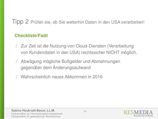 Sabine Heukrodt-Bauer, LL.M. Fachanwältin für Informationstechnologierecht Fachanwältin für gewerblichen Rechtsschutz Chec...
